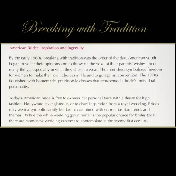 Exhibition label with text about brides breaking with tradition