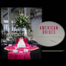 American Brides graphic and photo of pink flowers and cake on table at event